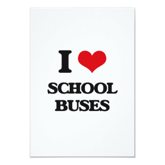 I Love School Buses 3.5x5 Paper Invitation Card