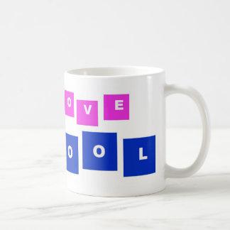 I love school coffee mug