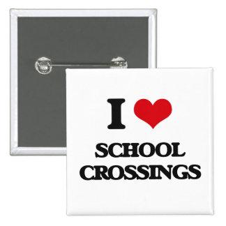 I Love School Crossings 2 Inch Square Button