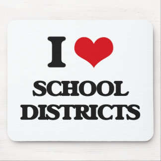 I Love School Districts Mouse Pad
