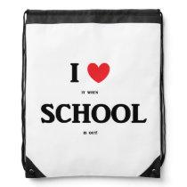 """I Love School"" Drawstring Backpack"