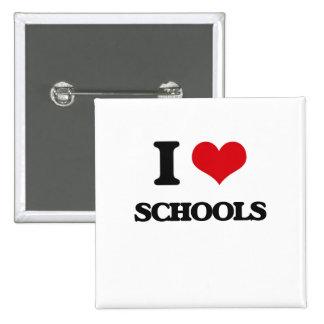 I Love Schools 2 Inch Square Button