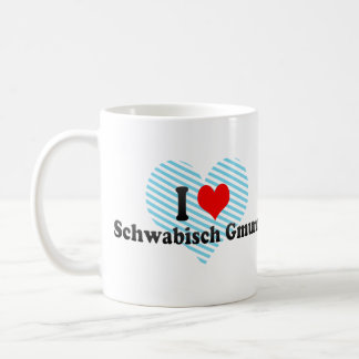 I Love Schwabisch Gmund, Germany Coffee Mug
