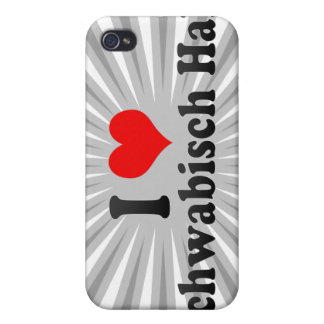 I Love Schwabisch Hall, Germany iPhone 4 Cover