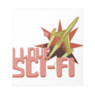 I Love Sci-Fi Notepad