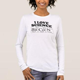 I Love Science Bacon Long Sleeve T-Shirt