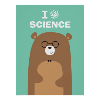 I Love Science Bear Poster