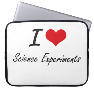 I Love Science Experiments Laptop Sleeve