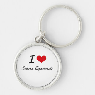 I Love Science Experiments Silver-Colored Round Keychain