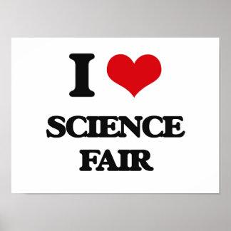 I love Science Fair Poster