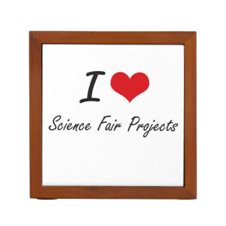 I love Science Fair Projects Desk Organizers