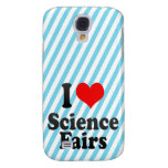 I love Science Fairs Galaxy S4 Covers