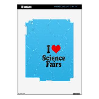 I love Science Fairs iPad 3 Skins