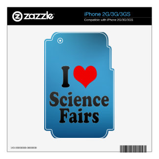I love Science Fairs Decal For The iPhone 3