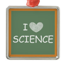I Love Science Metal Ornament