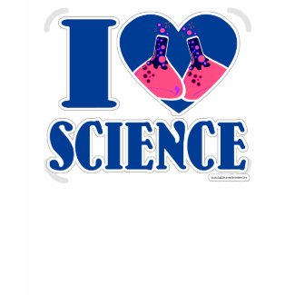 I love science shirt