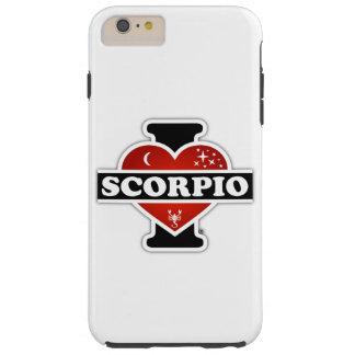 I Love Scorpio Tough iPhone 6 Plus Case