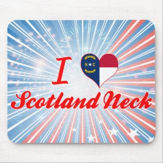 I Love Scotland Neck, North Carolina Mouse Pad