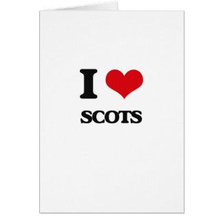 I Love Scots Greeting Card