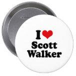 I LOVE SCOTT WALKER BUTTON
