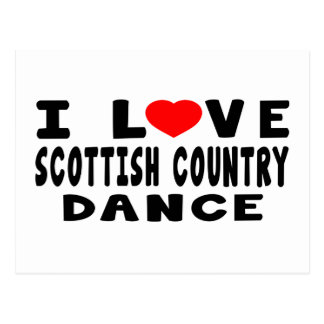 I Love Scottish Country Dancing Postcard