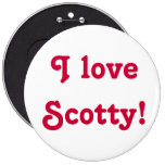 I love Scotty! Buttons