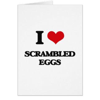 I Love Scrambled Eggs Greeting Card