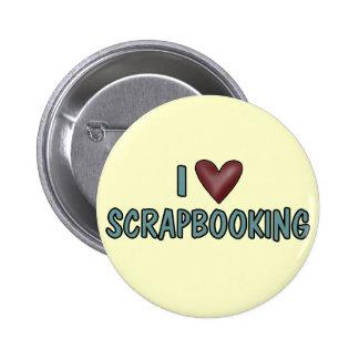 I Love Scrapbooking 2 Inch Round Button