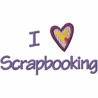 I Love Scrapbooking Embroidered Hooded Sweatshirt