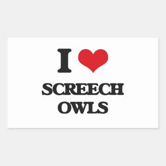 I love Screech Owls Rectangle Stickers