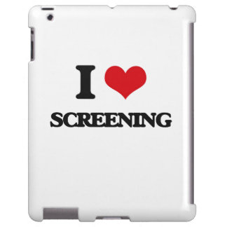 I love Screening