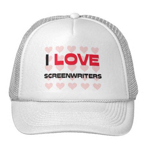 I LOVE SCREENWRITERS TRUCKER HAT