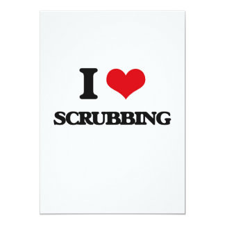 I Love Scrubbing 5x7 Paper Invitation Card