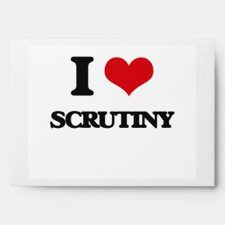 I Love Scrutiny Envelope
