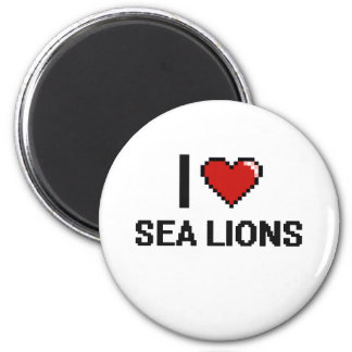 I love Sea Lions Digital Design 2 Inch Round Magnet