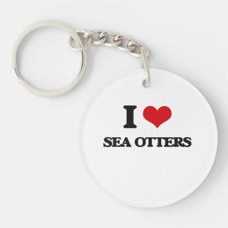 I love Sea Otters Acrylic Keychains