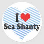 I Love Sea Shanty Classic Round Sticker