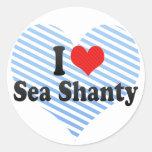 I Love Sea Shanty Round Stickers