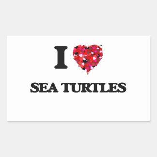 I love Sea Turtles Rectangular Sticker