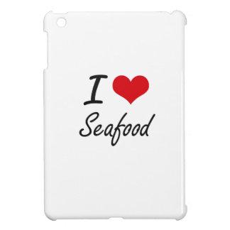 I Love Seafood artistic design Cover For The iPad Mini
