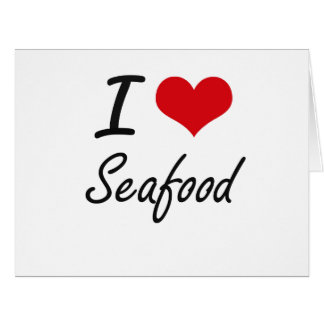 I Love Seafood artistic design Large Greeting Card