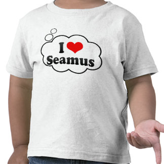 I love Seamus Tshirt