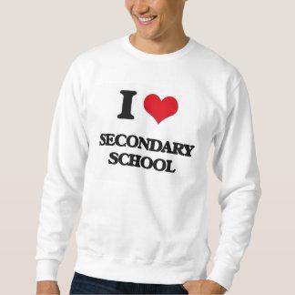 I Love Secondary School Pull Over Sweatshirt