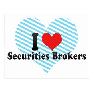 I Love Securities Brokers Post Card