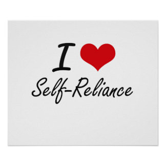I Love Self-Reliance Poster