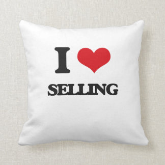 I Love Selling Pillows