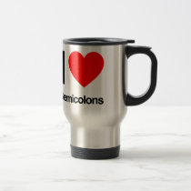 i love semicolons travel mug