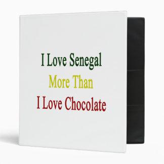 I Love Senegal More Than I Love Chocolate 3 Ring Binders