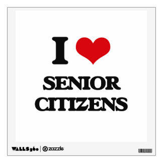 I Love Senior Citizens Wall Decal