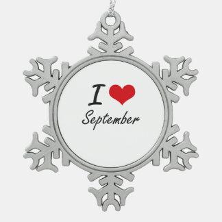 I Love September Snowflake Pewter Christmas Ornament